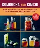 Kombucha and Kimchi book summary, reviews and download