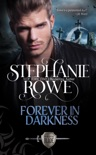 Forever in Darkness (Order of the Blade) book summary, reviews and downlod