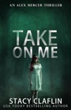 Take On Me book summary, reviews and downlod
