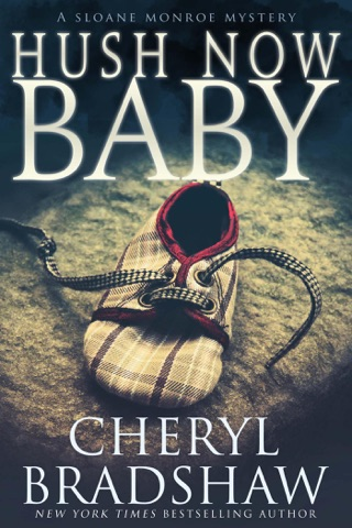 Hush Now Baby by Draft2Digital, LLC book summary, reviews and downlod