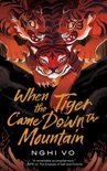 When the Tiger Came Down the Mountain book summary, reviews and download