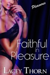 Faithful in Pleasure book summary, reviews and downlod