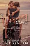 The Complete Whispering Cove Series book summary, reviews and downlod