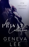 His Private Collection book summary, reviews and downlod