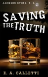 Saving the Truth book summary, reviews and download