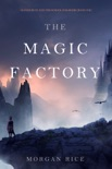 The Magic Factory (Oliver Blue and the School for Seers—Book One) book summary, reviews and download