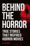 Behind the Horror book summary, reviews and download
