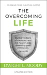 The Overcoming Life book summary, reviews and download