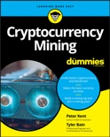 Cryptocurrency Mining For Dummies book summary, reviews and download
