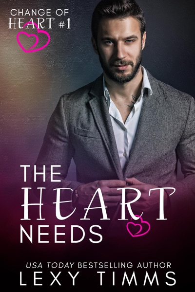 The Heart Needs by Lexy Timms Book Summary, Reviews and E-Book Download