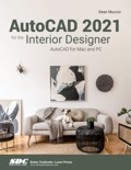 AutoCAD 2021 for the Interior Designer book summary, reviews and download