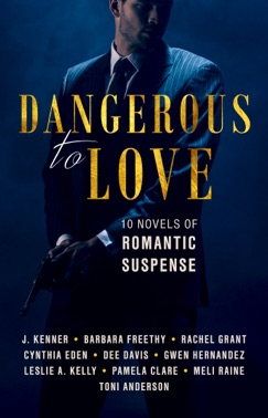 Dangerous to Love E-Book Download