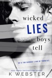 Wicked Lies Boys Tell book summary, reviews and downlod