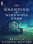 The Haunting of Windwood Farm book summary, reviews and download
