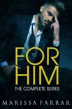 For Him: The Complete Series book synopsis, reviews