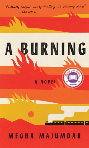 A Burning by Penguin Random House LLC book summary, reviews and downlod