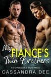 My Fiance's Twin Brothers book summary, reviews and downlod