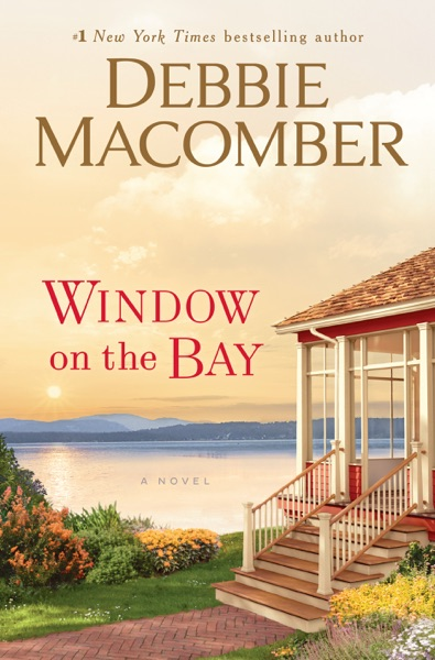 Window on the Bay by Debbie Macomber Book Summary, Reviews and E-Book Download
