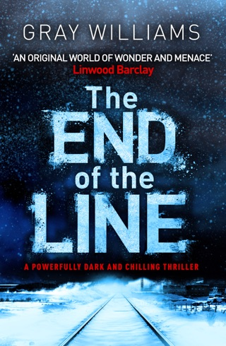 The End of the Line by Canelo Digital Publishing Limited book summary, reviews and downlod