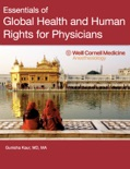 Essentials of Global Health and Human Rights for Physicians book summary, reviews and download