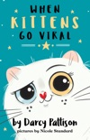 When Kittens Go Viral book summary, reviews and download