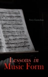 Lessons in Music Form book summary, reviews and download