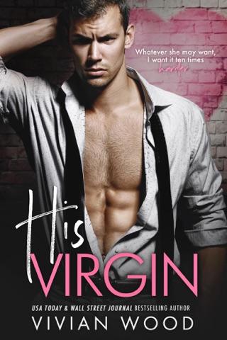 His Virgin by Draft2Digital, LLC book summary, reviews and downlod