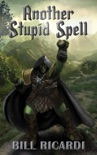 Another Stupid Spell book summary, reviews and download