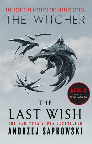 The Last Wish by Andrzej Sapkowski Book Summary, Reviews and E-Book Download