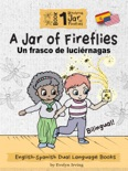 A Jar of Fireflies: English Spanish Dual Language Books for Kids e-book