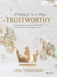 Trustworthy - Bible Study eBook book summary, reviews and downlod