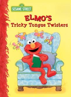 Elmo's Tricky Tongue Twisters (Sesame Street) E-Book Download