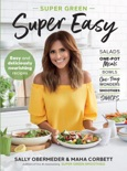 Super Green Super Easy book summary, reviews and download