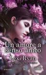 Un amore a senso unico book summary, reviews and downlod