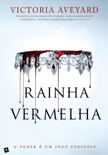 Rainha Vermelha book summary, reviews and downlod