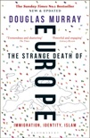 The Strange Death of Europe book summary, reviews and download