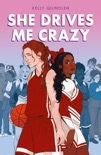 She Drives Me Crazy book synopsis, reviews