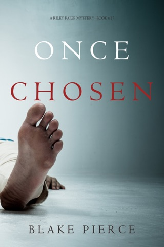 Once Chosen (A Riley Paige Mystery—Book 17) by Lukeman Literary Management book summary, reviews and downlod