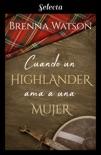 Cuando un highlander ama a una mujer resumen del libro