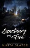 Sanctuary on Fire book summary, reviews and downlod