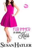 Für immer in einem Kuss book summary, reviews and downlod