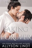 Faking Forever book summary, reviews and downlod