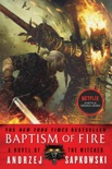 Baptism of Fire book summary, reviews and download