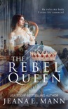 The Rebel Queen book summary, reviews and downlod