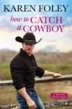 How to Catch a Cowboy e-book