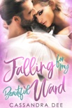 Falling For My Beautiful Ward book summary, reviews and downlod