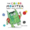The Color Monster Goes to School book summary, reviews and download