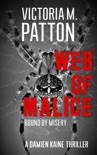 Web Of Malice - Bound By Misery book summary, reviews and downlod