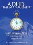 ADHD Time Management book summary, reviews and download