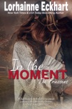 In the Moment book summary, reviews and downlod